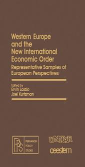 Western Europe and the New International Economic Order: Representative Samples of European Perspectives