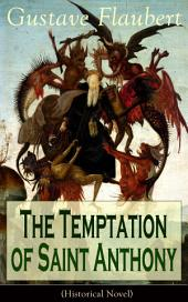 The Temptation of Saint Anthony (Historical Novel)