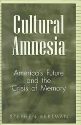 Cultural Amnesia Book PDF