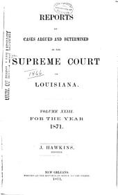 Louisiana Reports: Cases Argued and Determined in the Supreme Court of Louisiana, Volume 74