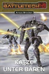 BattleTech 11  Bear Zyklus 1 PDF