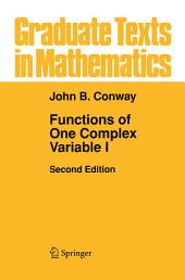Functions of One Complex Variable I: Edition 2