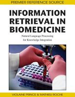 Information Retrieval in Biomedicine  Natural Language Processing for Knowledge Integration PDF