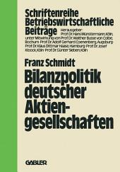 Bilanzpolitik deutscher Aktiengesellschaften: Empirische Analysen des Gewinnglättungsverhaltens