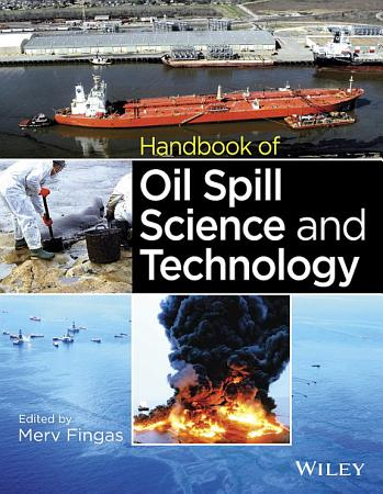 Handbook of Oil Spill Science and Technology PDF
