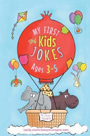 My First Kids Jokes Ages 3-5