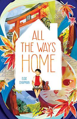 All the Ways Home