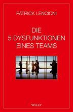 Die 5 Dysfunktionen eines Teams PDF