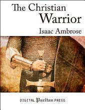 The Christian Warrior