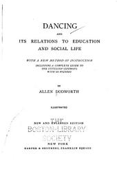 Dancing and Its Relations to Education and Social Life ...