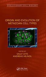 Origin and Evolution of Metazoan Cell Types