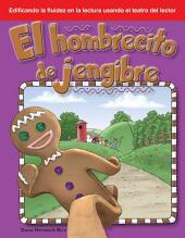 El Hombrecito de Jengibre (the Gingerbread Man) (Spanish Version) (Cuentos Folcloricos y de Hadas (Folk and Fairy Tales))