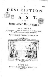 A Description of the East and Some Other Countries