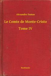 Le Comte de Monte-Cristo -: Volume4