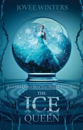 The Ice Queen: Dark Queens Series
