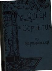 Queen Cophetua: Volume 3