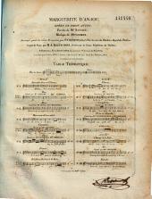 Marguerite d'Anjou: opéra en trois actes