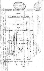 Neerlands wettige strijdkrachten tegen een machtigen vijand: bijdrage tot de algemeene gezondheidsleer