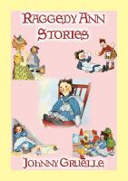 RAGGEDY ANN STORIES   12 Illustrated Adventures of Raggedy Ann PDF