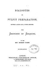 Dialogues on pulpit preparation, with sketches of sermons. 4 th ed