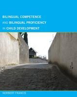 Bilingual Competence and Bilingual Proficiency in Child Development PDF