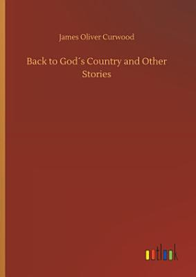 Back to God   s Country and Other Stories