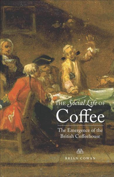 Download The Social Life of Coffee Book