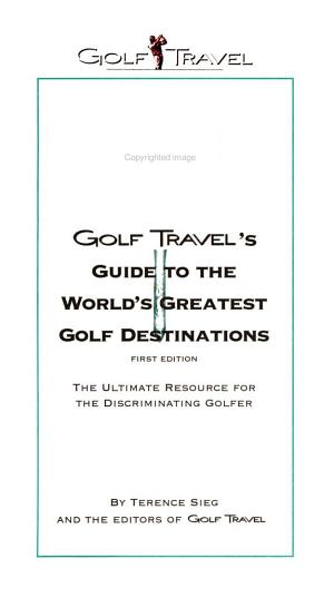 Golf Travel's Guide to the World's Greatest Golf Destinations