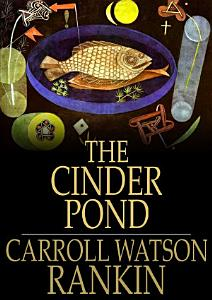 The Cinder Pond Book