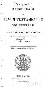 In Novum Testamentum commentarii: In Novi Testamenti Epistolas commentari : epistolae ad Romanos et Corinthios, Volume 5