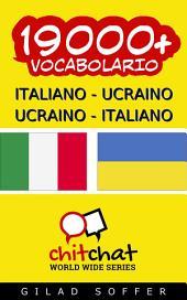 19000+ Italiano - Ucraino Ucraino - Italiano Vocabolario