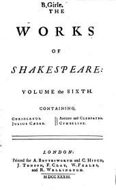 The Works of Shakespeare in Seven Volumes: Volume 6