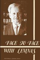 Face to Face with Levinas PDF