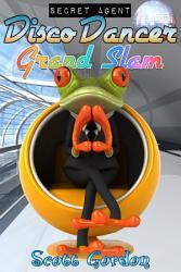 Secret Agent Disco Dancer Grand Slam Book PDF