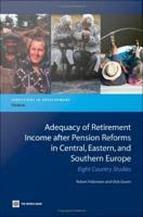 Adequacy of Retirement Income After Pension Reforms in Central  Eastern  and Southern Europe PDF