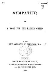 Sympathy; or, a Word for the Ragged Child