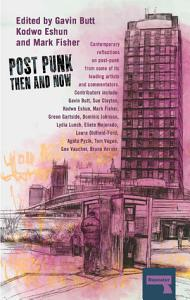 Post Punk Then and Now Book