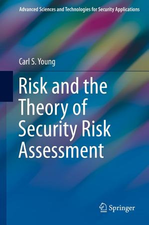 Risk and the Theory of Security Risk Assessment PDF