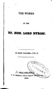 The Works of the Rt. Hon. Lord Byron: In Eight Volumes, Volume 2