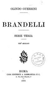 Brandelli: Serie terza
