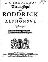 G.A. Brederoos Treur-spel van Roddrick ende Alphonsus: Volume 1