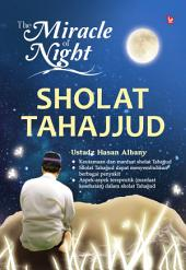 The Miracle Of Night Shalat Tahajjud