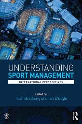 Understanding Sport Management: International perspectives