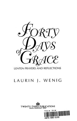 40 Days Of Grace Lenten Prayers And Reflections
