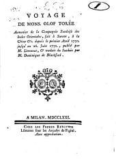 Voyage de mons. Olof Torée aumonier de la Compagnie Suedoise des Indes Orientales, fait à Surate, à la Chine &c. depuis le prémier Avril 1750. jusqu'au 26. Juin 1752., publié par M. Linnaeus, & traduit du Suedois par M. Dominique de Blackford