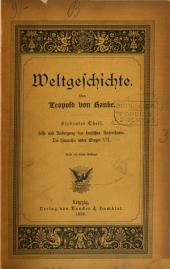 Weltgeschichte. 1/3. Aufl. 9 Theile [in 17 pt. Vols. 8,9 are ed. by A. Dove, G. Winter and T. Wiedemann. Vol.1 is of the 2nd ed. and vols. 2,3 are of ed. 1/2].