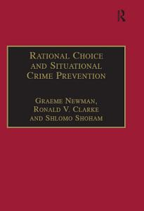 Rational Choice and Situational Crime Prevention PDF