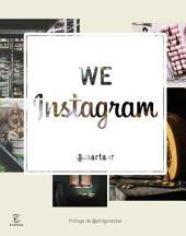 We instagram: El nuevo espacio de cultura creativa