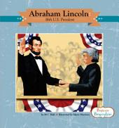 Abraham Lincoln: 16th U.S. President