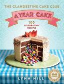 The Clandestine Cake Club  A Year of Cake